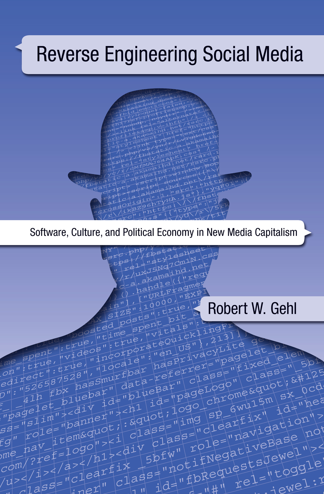 The cover of Reverse Engineering Social Media, a book by Robert W. Gehl