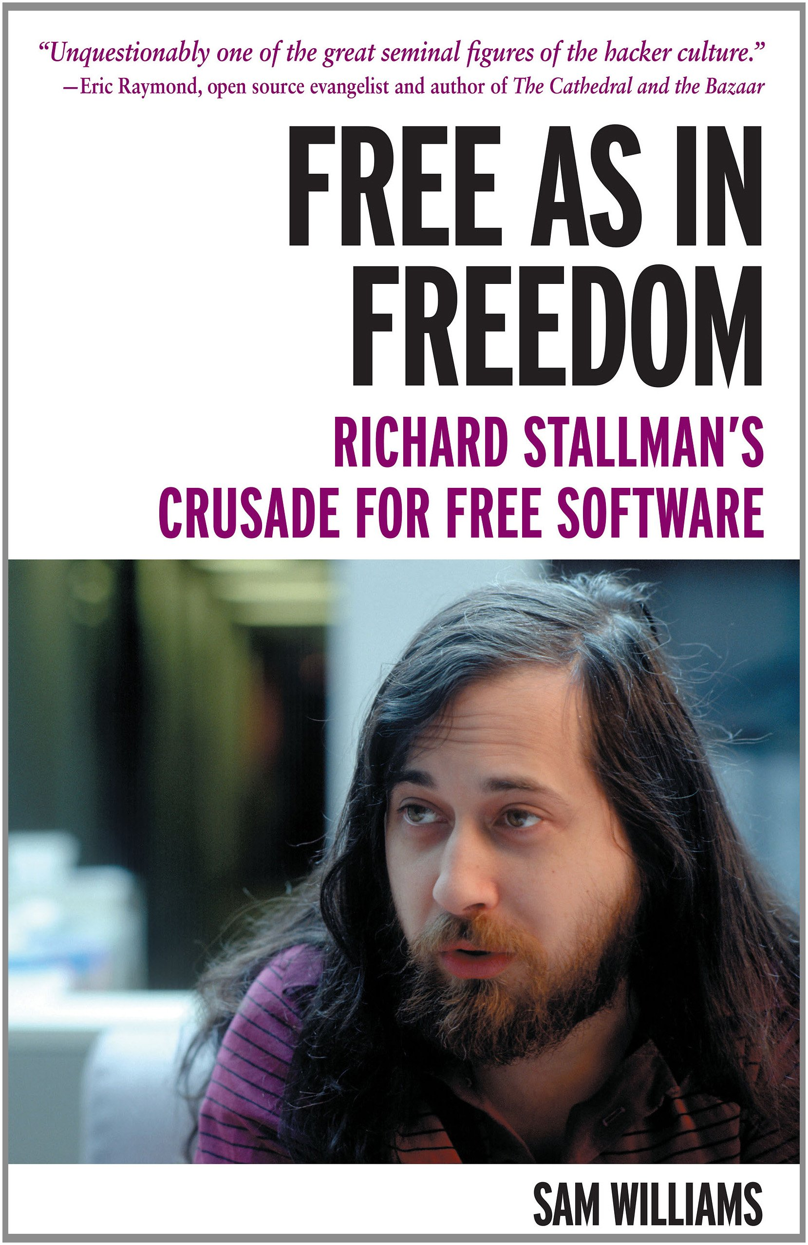 The Cover of Williams's book Free as in Freedom, a biography of Richard Stallman